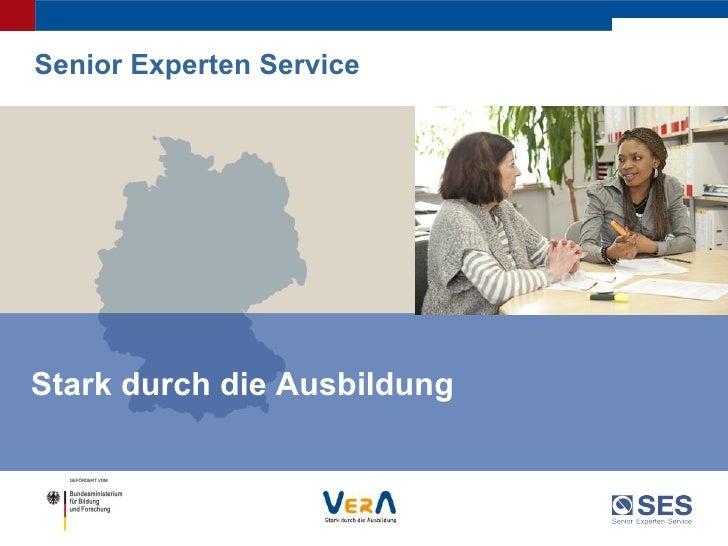 Senior Experten ServiceStark durch die Ausbildung