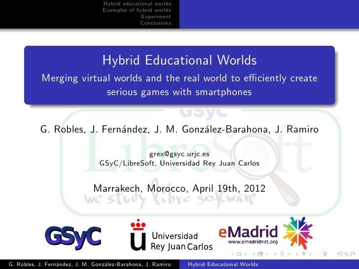 Hybrid educational worlds                                  Examples of hybrid worlds                                      ...