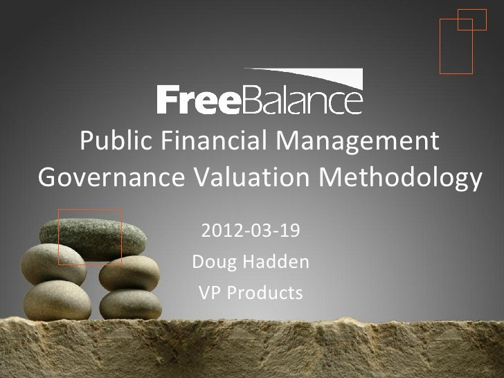 Version 7 section  • brief discussion  Public Financial ManagementGovernance Valuation Methodology                 2012-03...