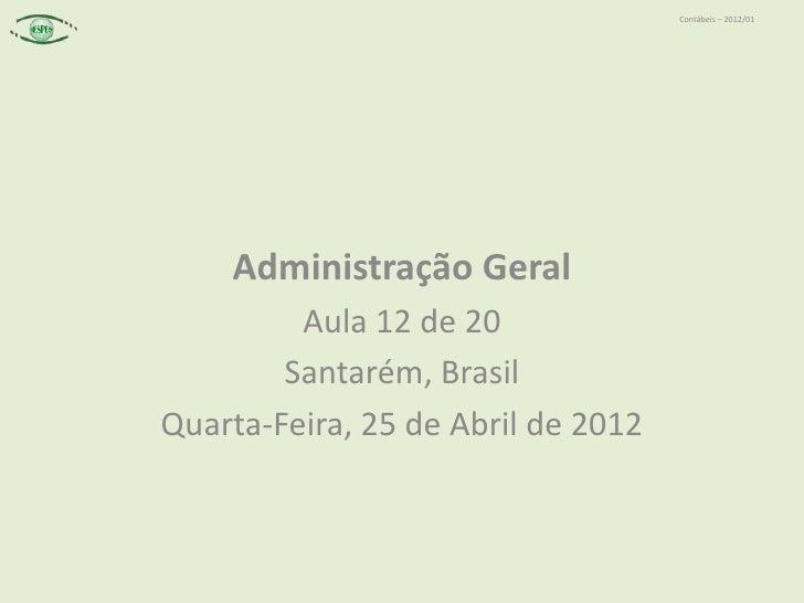 2012 04-25 - 12 de 20 - cap. 4 novos paradigmas de gestão (parte 4) - globalização, vínculos de trabalho; ética e nova ordem organizacional