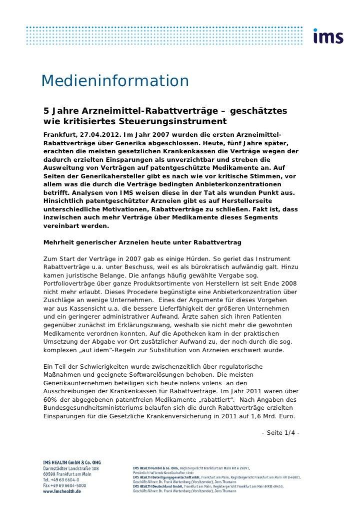 Medieninformation5 Jahre Arzneimittel-Rabattverträge – geschätzteswie kritisiertes SteuerungsinstrumentFrankfurt, 27.04.20...