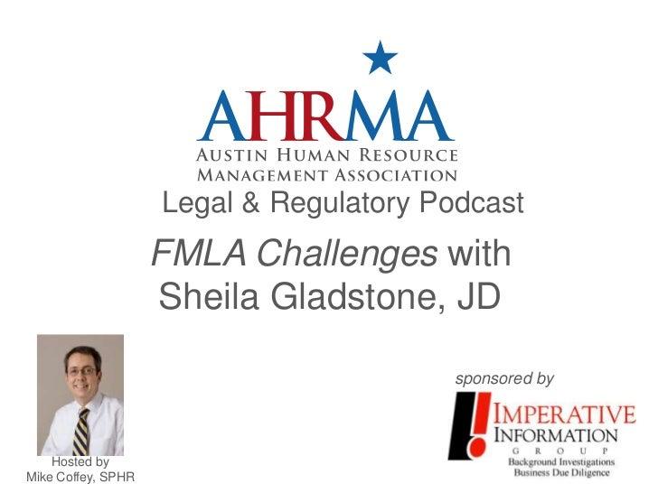 FMLA Challenges AHRMA podcast with Sheila Gladstone