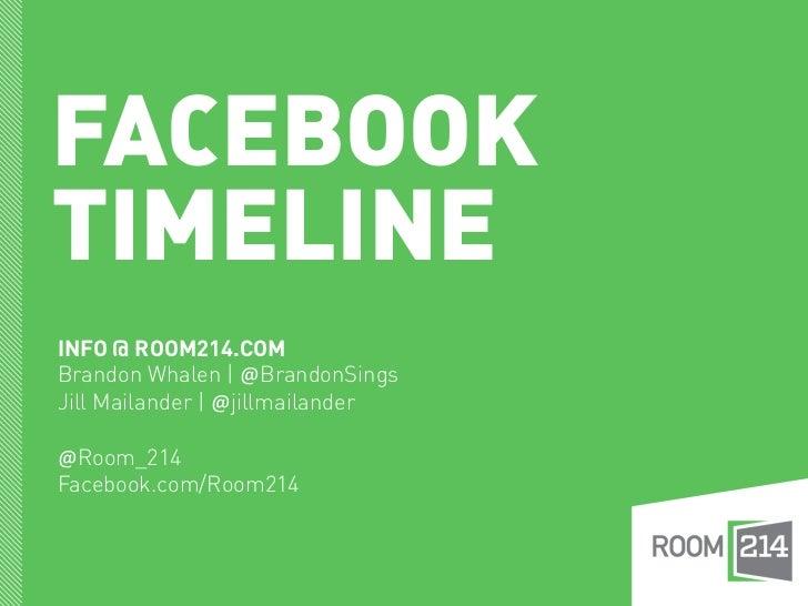 FACEBOOKTIMELINEINFO @ ROOM214.COMBrandon Whalen | @BrandonSingsJill Mailander | @jillmailander@Room_214Facebook.com/Room214