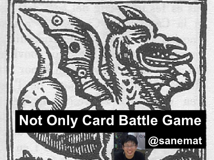 Not Only Card Battle Game                 @sanemat