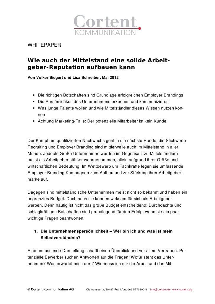 WHITEPAPERWie auch der Mittelstand eine solide Arbeit-geber-Reputation aufbauen kannVon Volker Siegert und Lisa Schreiber,...