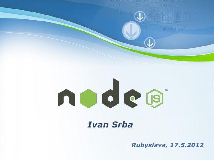 Node.js @ Rubyslava