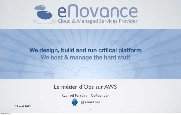 Le métier d'OPS sur le cloud raconté par un Amazon AWS Solution Provider