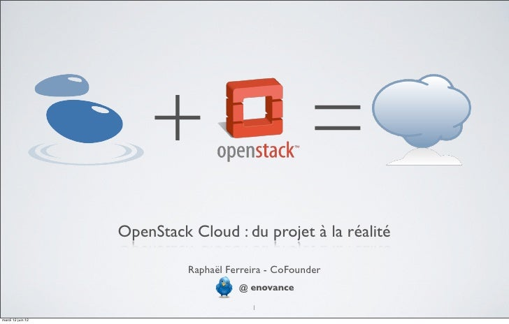 Les coulisses du premier cloud OpenStack européen