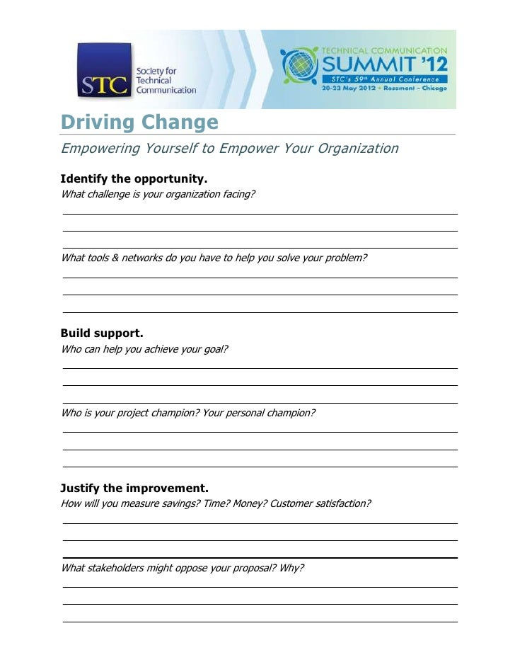Driving ChangeEmpowering Yourself to Empower Your OrganizationIdentify the opportunity.What challenge is your organization...