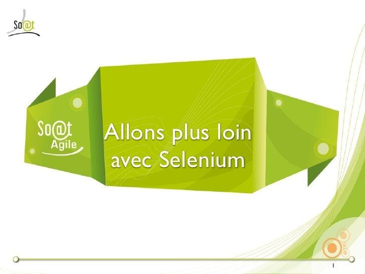 Allons plus loinavec Selenium                   1