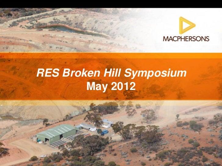 RES Broken Hill Symposium        May 2012