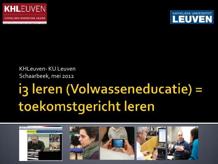 Luc VandeputKHLeuven- KU LeuvenSchaarbeek, mei 2012