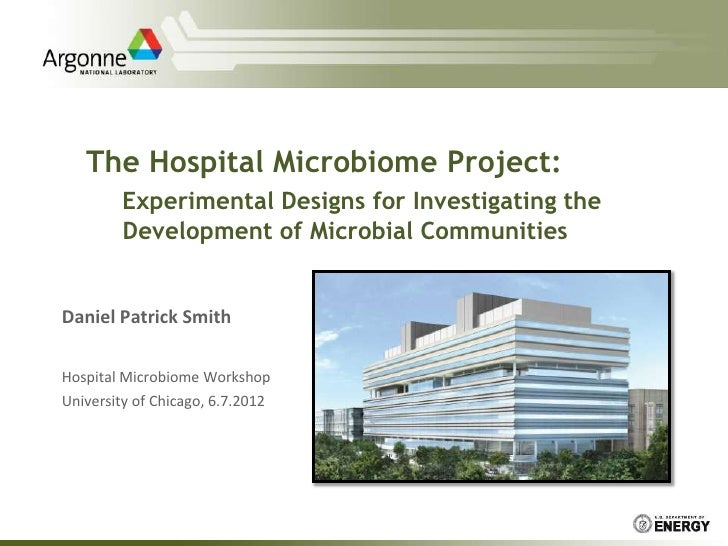 The Hospital Microbiome Project:        Experimental Designs for Investigating the        Development of Microbial Communi...