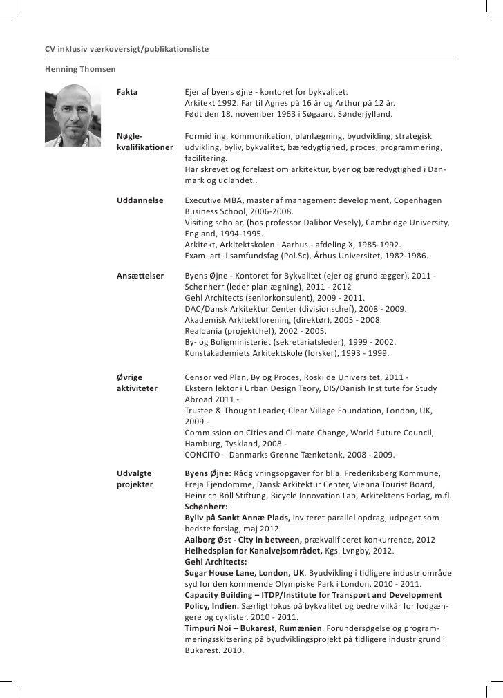 CV inklusiv værkoversigt/publikationslisteHenning Thomsen                  Fakta             Ejer af byens øjne - kontoret...