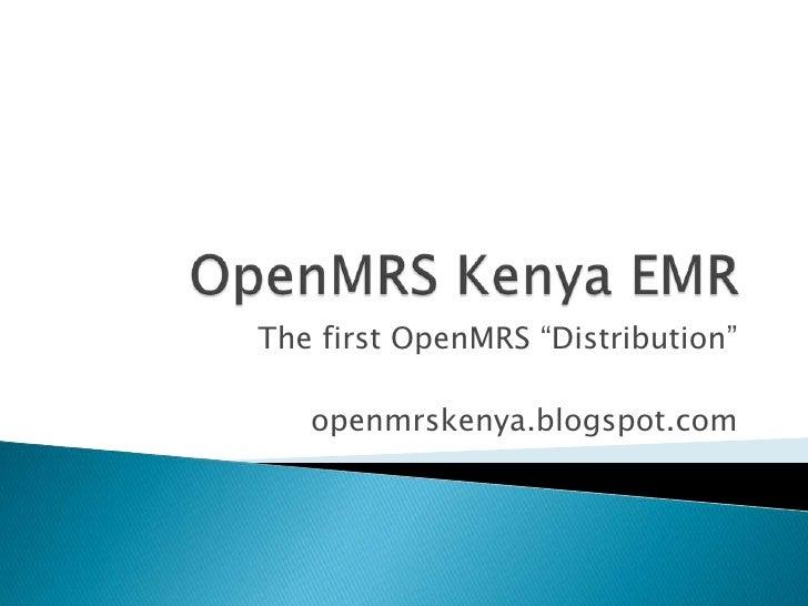 "The first OpenMRS ""Distribution""   openmrskenya.blogspot.com"