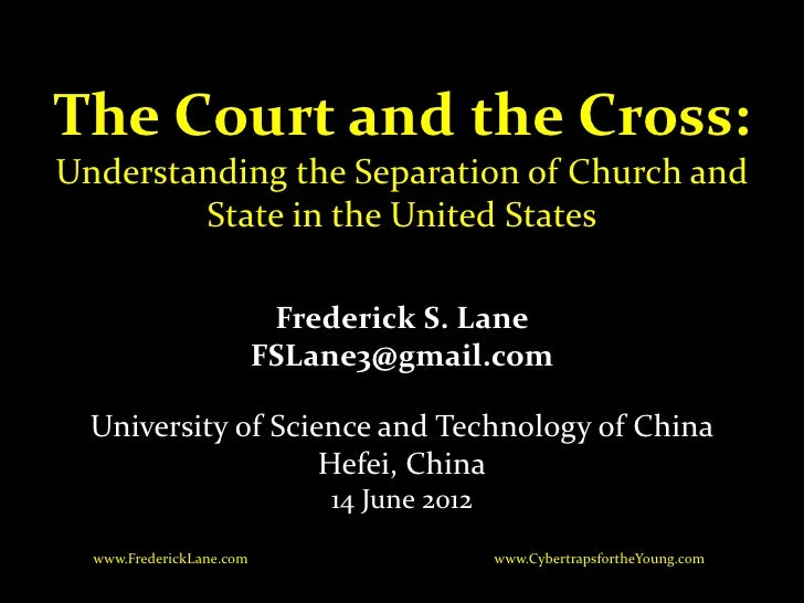 The Court and the Cross: Understanding the Separation of Church and State in the United States