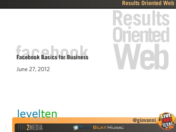 Facebook Basics For Business - Results Oriented Web Meetup