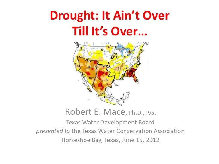 Drought: It Ain't Over Till It's Over