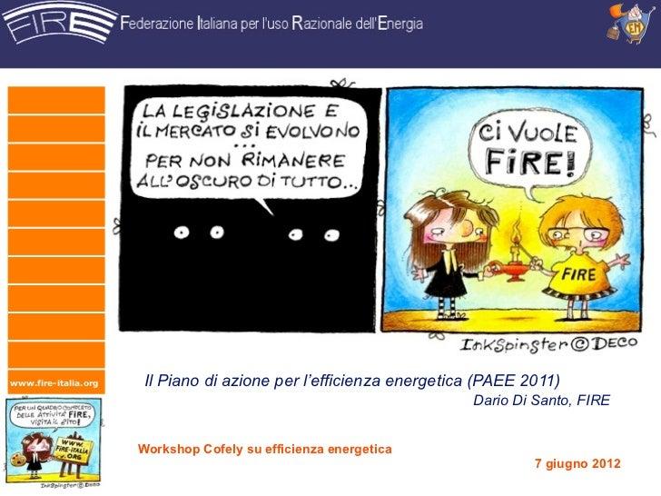 www.fire-italia.org    Il Piano di azione per l'efficienza energetica (PAEE 2011)                                         ...