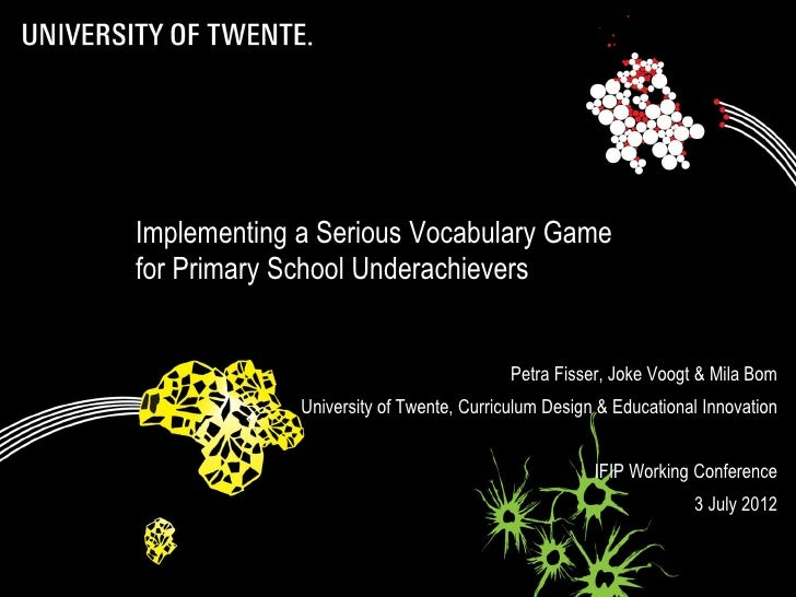 Implementing a Serious Vocabulary Game             for Primary School Underachievers                                      ...