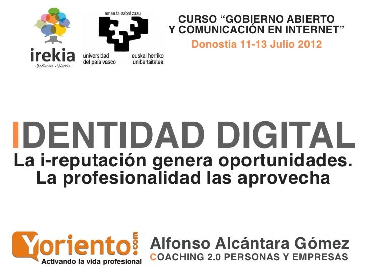 Identidad digital: marca personal y reputación online en organizaciones abiertas
