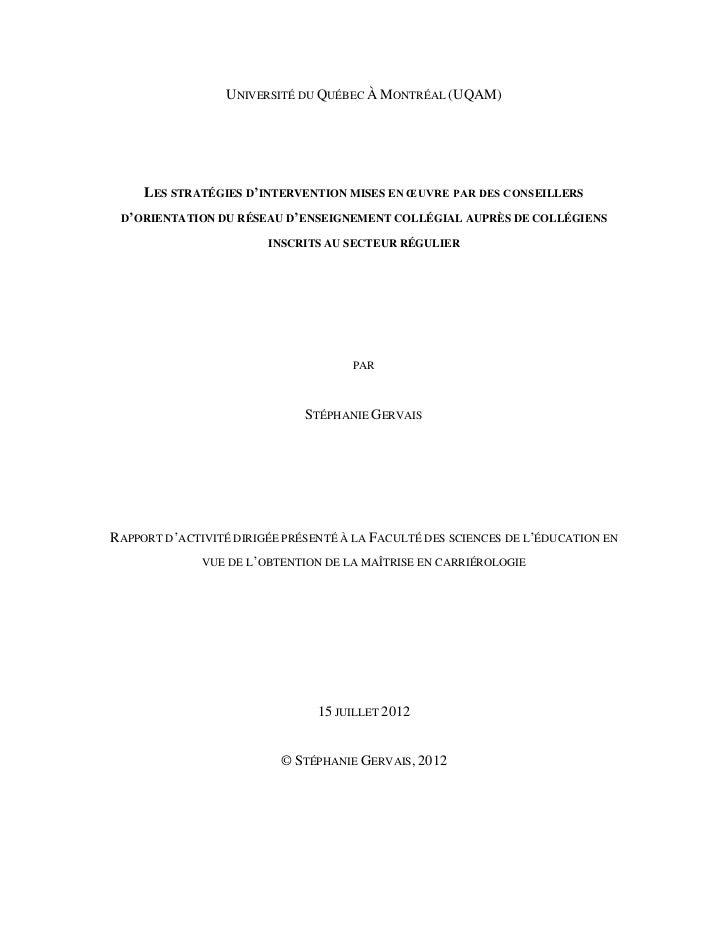 UNIVERSITÉ DU QUÉBEC À MONTRÉAL (UQAM)     LES STRATÉGIES D'INTERVENTION MISES EN ŒUVRE PAR DES CONSEILLERS D'ORIENTATION ...