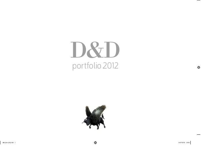 D&D Portfolio 2012 - strategy, creative, design, art direction, copy writing