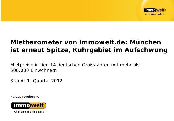 Mietbarometer von immowelt.de: Münchenist erneut Spitze, Ruhrgebiet im AufschwungMietpreise in den 14 deutschen Großstädte...