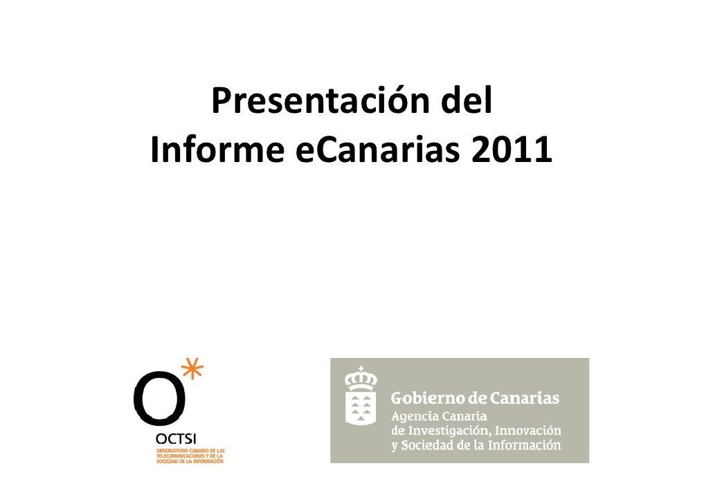 Presentación del informe eCanarias 2011
