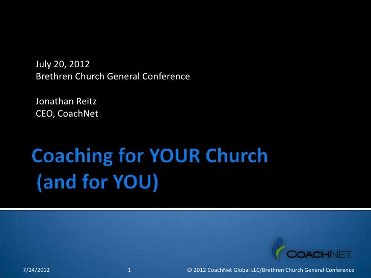 Coaching Workshop from Brethren General Conference July 2012