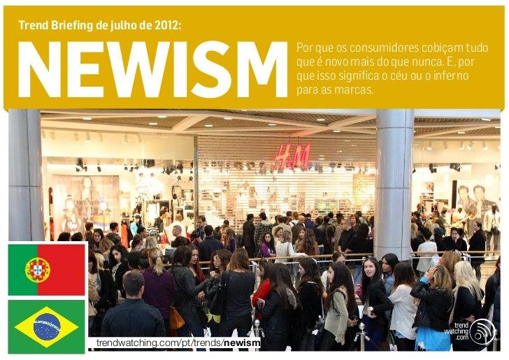 Trend Briefing de julho de 2012:newism                                                    Por que os consumidores cobiçam ...
