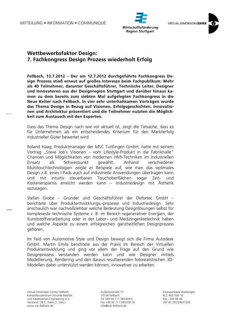 MITTEILUNG • INFORMATION • COMMUNIQUÉ  Wettbewerbsfaktor Design:  7. Fachkongress Design Prozess wiederholt Erfolg  Fellba...