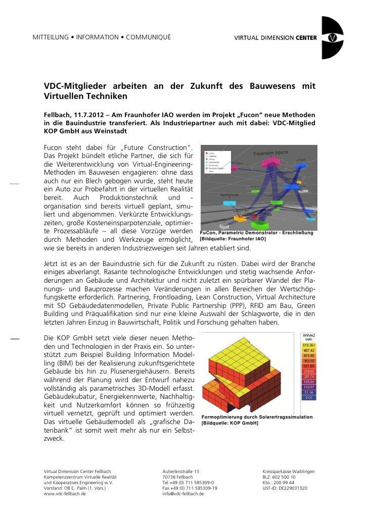 MITTEILUNG • INFORMATION • COMMUNIQUÉ  VDC-Mitglieder arbeiten an der Zukunft des Bauwesens mit  Virtuellen Techniken  Fel...