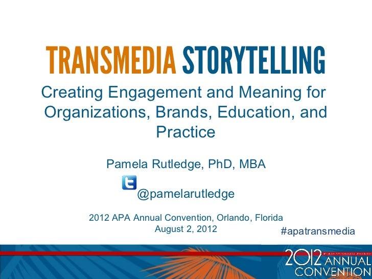 Pamela Rutledge: Transmedia Storytelling for Branding & Education