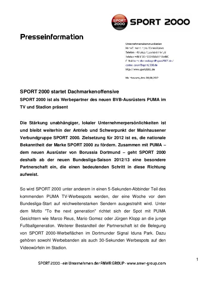SPORT 2000 startet DachmarkenoffensiveSPORT 2000 ist als Werbepartner des neuen BVB-Ausrüsters PUMA imTV und Stadion präse...