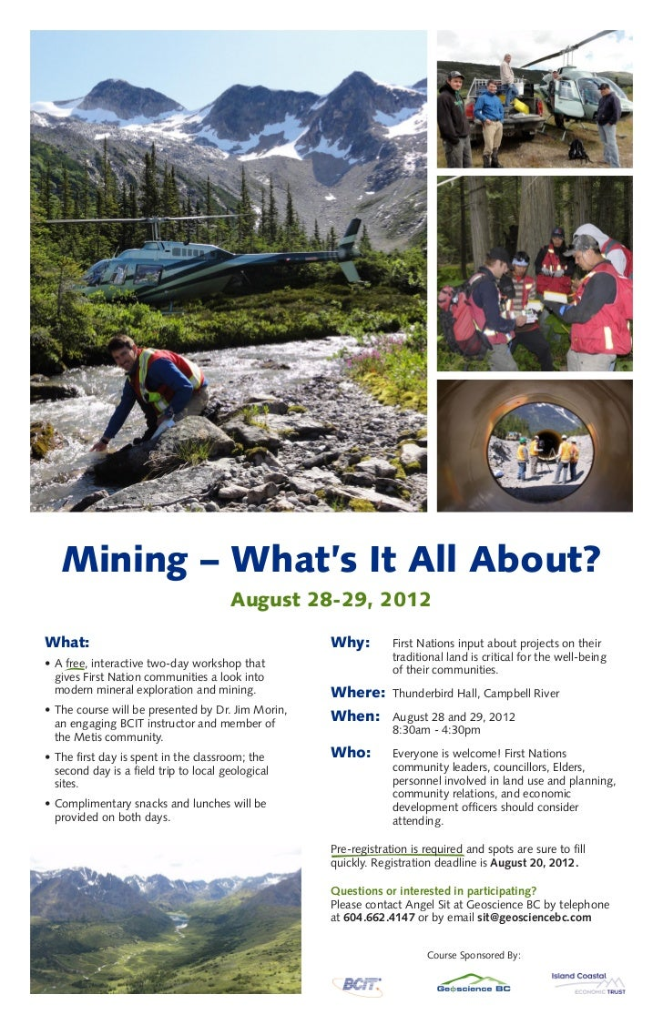 Mining – What's It All About?                                       August 28-29, 2012What:                               ...