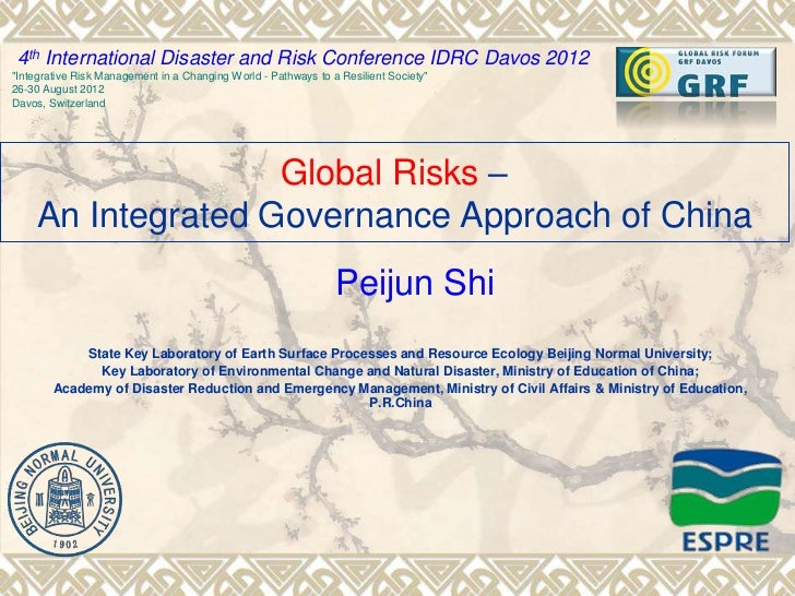 "4th International Disaster and Risk Conference IDRC Davos 2012""Integrative Risk Management in a Changing World - Pathways ..."