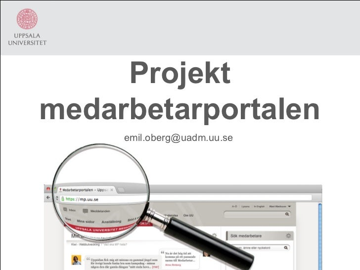Projektmedarbetarportalen     emil.oberg@uadm.uu.se