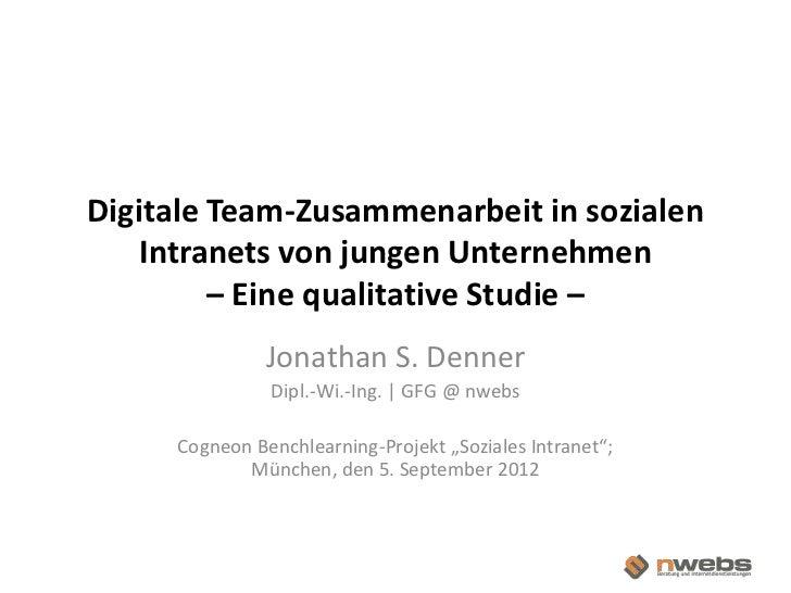 Digitale Team-Zusammenarbeit in sozialen        Intranets von jungen Unternehmen             – Eine qualitative Studie –  ...