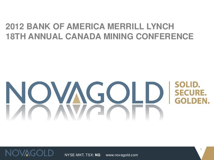 2012 BANK OF AMERICA MERRILL LYNCH18TH ANNUAL CANADA MINING CONFERENCE                                                  1 ...