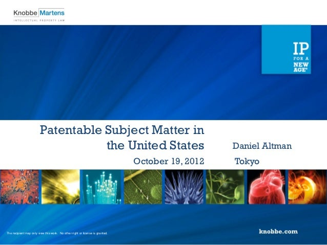 Patentable Subject Matter in                                    the United States                                         ...