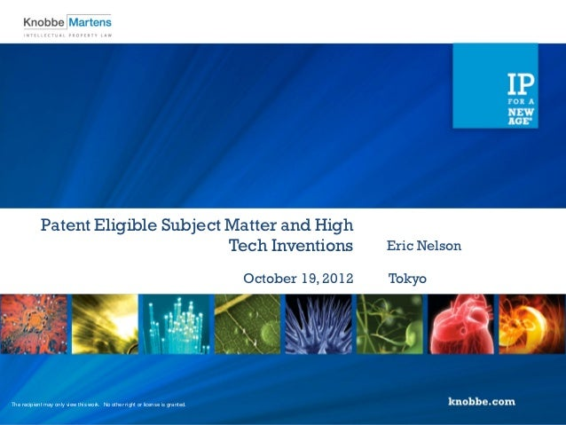 Patent Eligible Subject Matter and High Tech Inventions