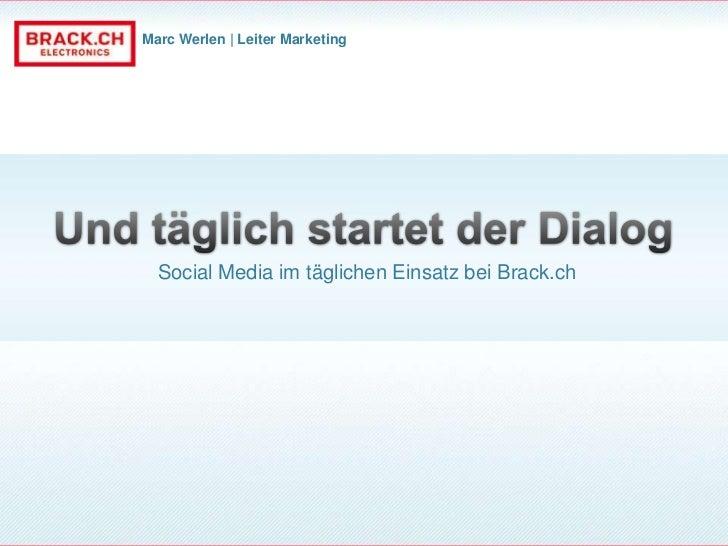 Marc Werlen | Leiter Marketing  Social Media im täglichen Einsatz bei Brack.ch