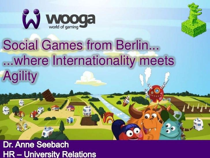 +Social Games from Berlin......where Internationality meetsAgility