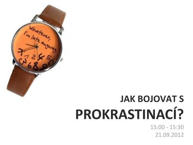 Petr Ludwig: Jak bojovat s prokrastinací?