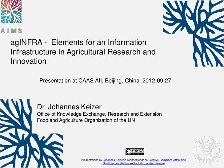 agINFRA - Elements for an InformationInfrastructure in Agricultural Research andInnovation        Presentation at CAAS AII...
