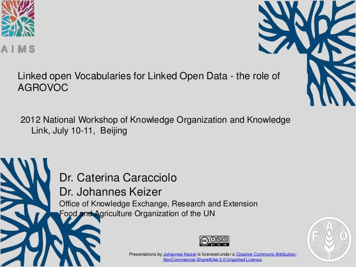 Linked open Vocabularies for Linked Open Data - the role ofAGROVOC2012 National Workshop of Knowledge Organization and Kno...
