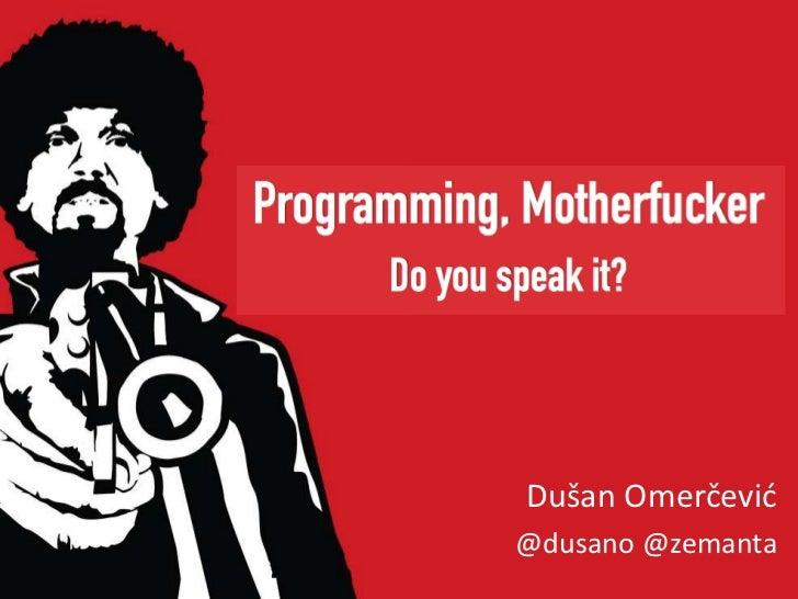 Programming Motherfucker