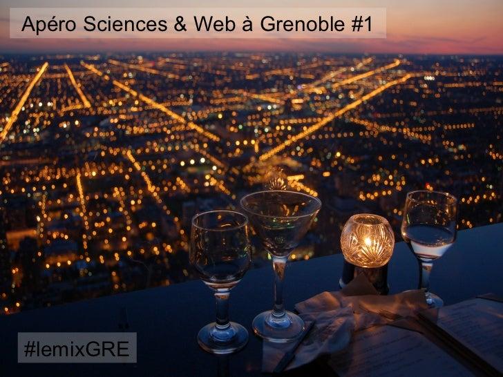 Apéro Science & Web Grenoble #1