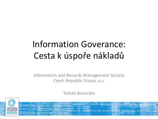 Information Governance: Cesta k úspoře nákladů